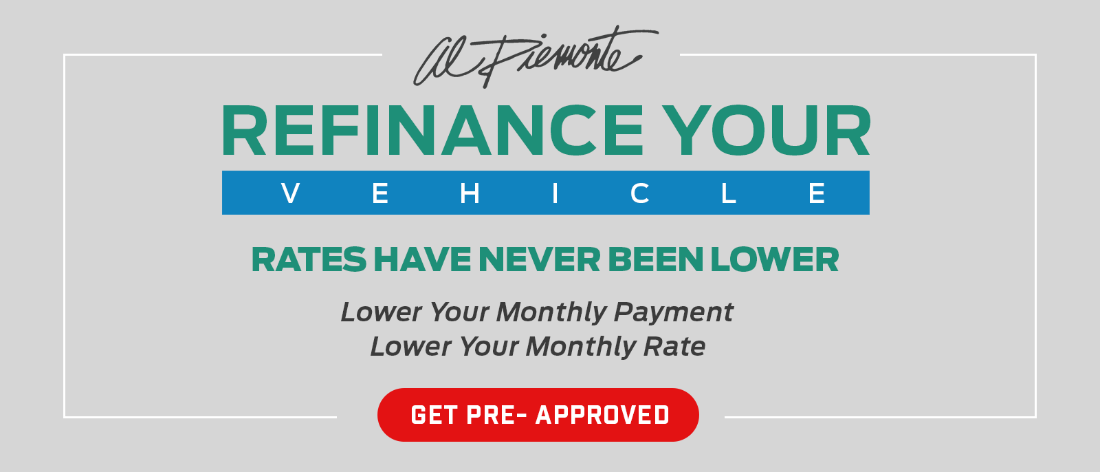 Refinance Your Vehicle at Al Piemonte Ford