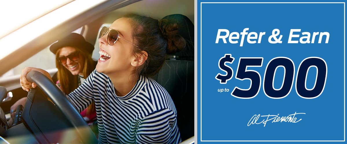 Refer and Earn at Al Piemonte Ford