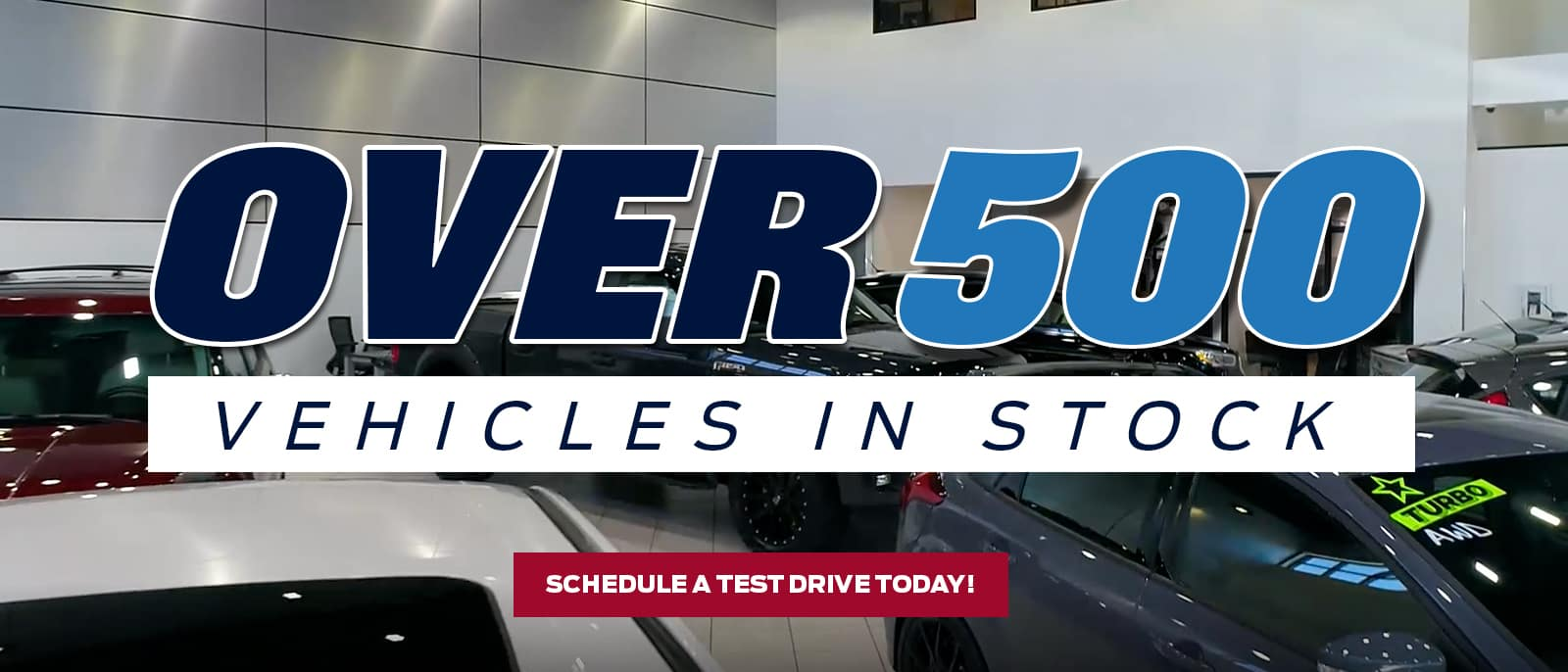 over 500 vehicles available