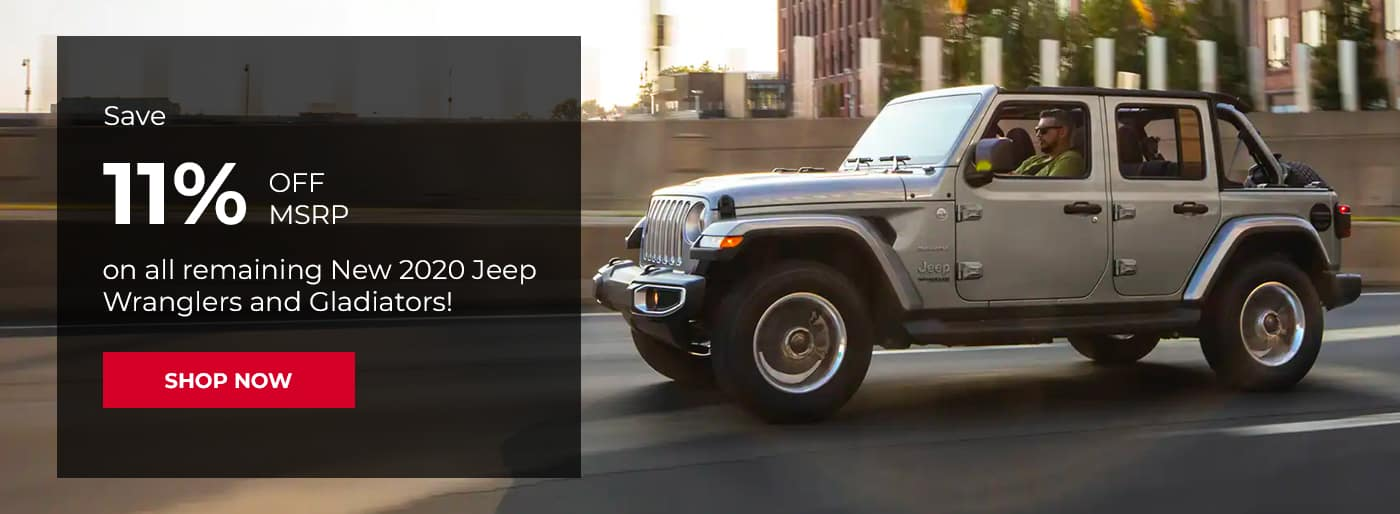 Save 11% off MSRP on all remaining New 2020 Jeep Wranglers and Gladiators!