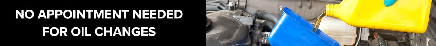 No Appointment Needed For Oil Changes