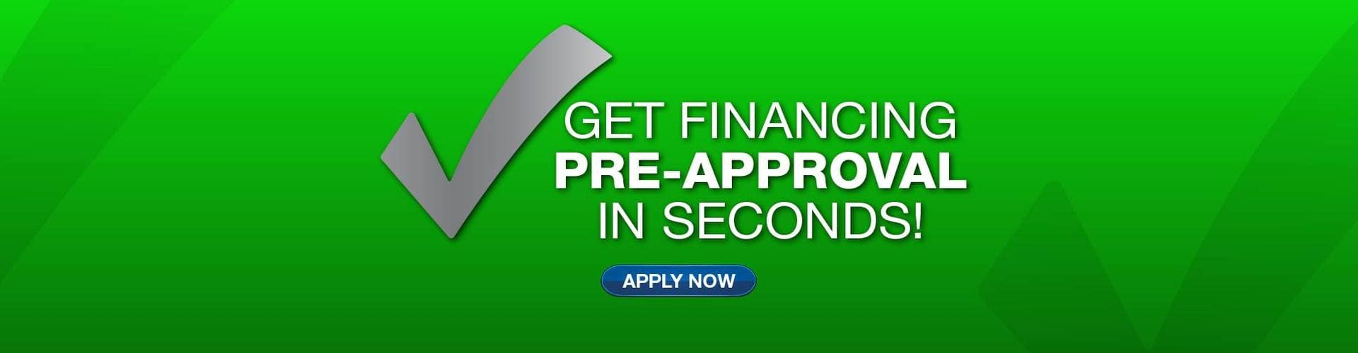 green banner with gray check mark that reads get financing pre-approval in seconds