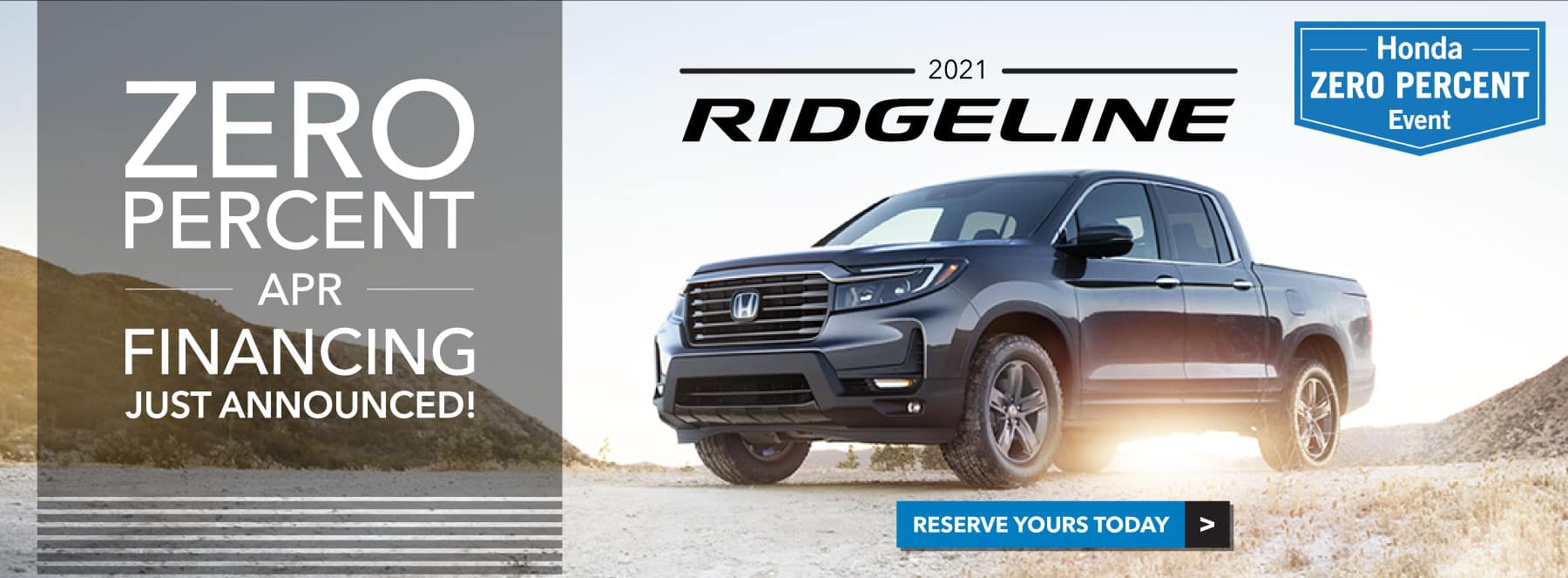 2021 Honda Ridgeline - Zero Percent Event
