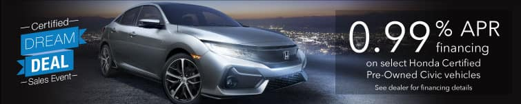 0.99% APR on select Honda Certified Pre-Owned Civic vehicles
