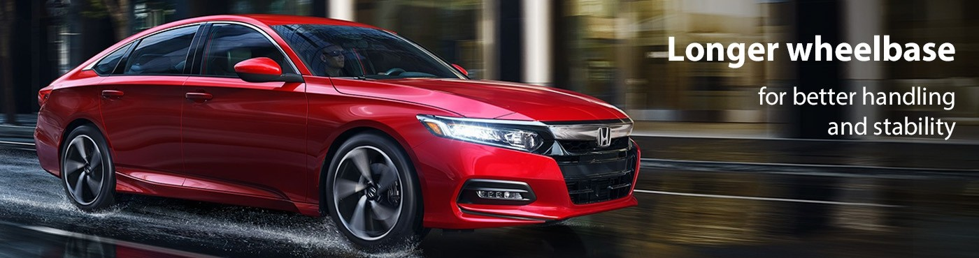 2018 Honda Accord longer wheelbase for better handling and stability