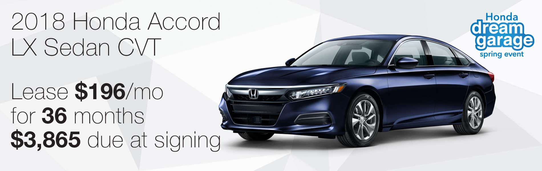 Lease a new 2018 Honda Accord Sedan for $196 per month with $3,865 due at signing