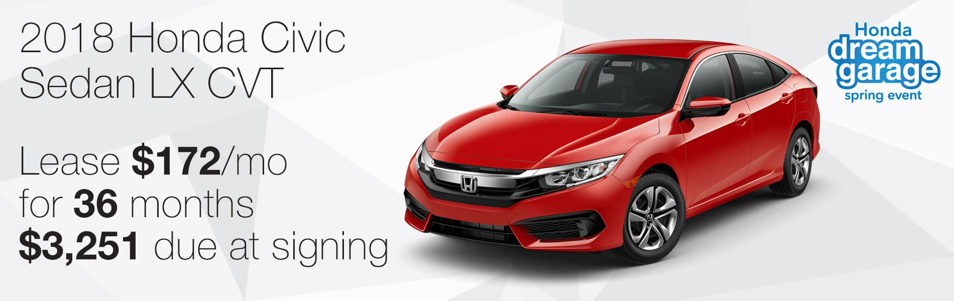 Lease a new 2018 Honda Civic Sedan for $172 per month with $3,251 due at signing