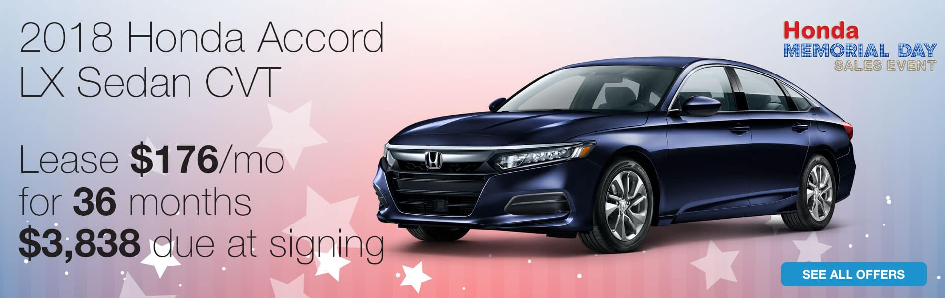 Lease a 2018 Honda Accord LX for $176 per month with $3,838 due at signing.