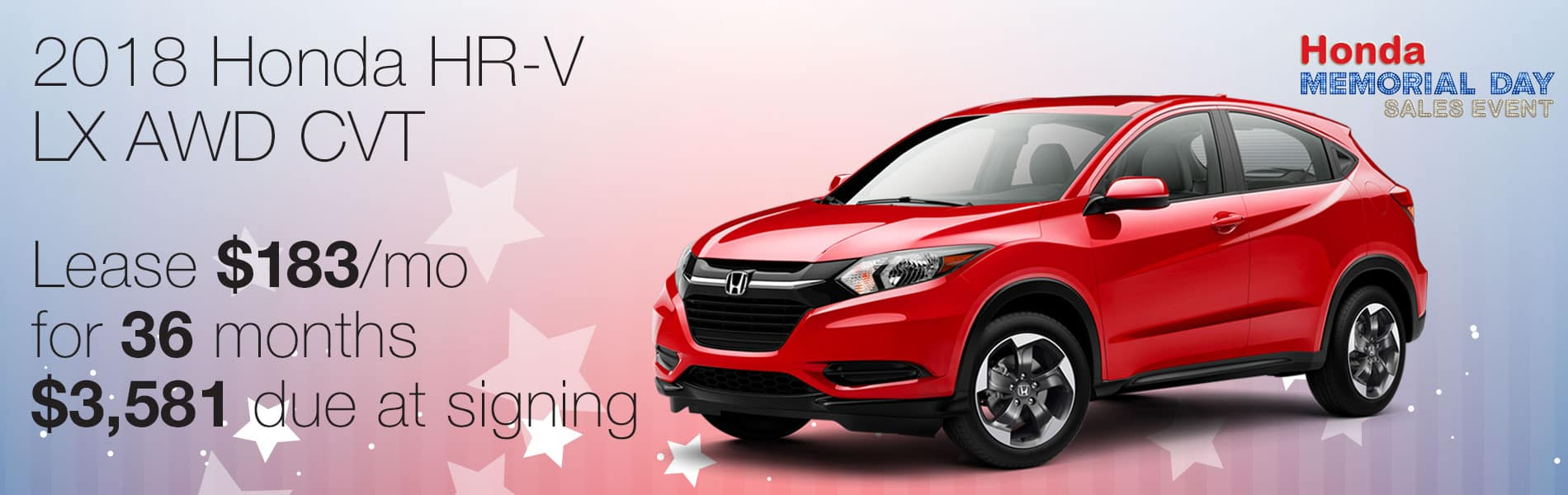 Lease a 2018 Honda HR-V LX AWD for $183 per month with $3,581 due at signing.