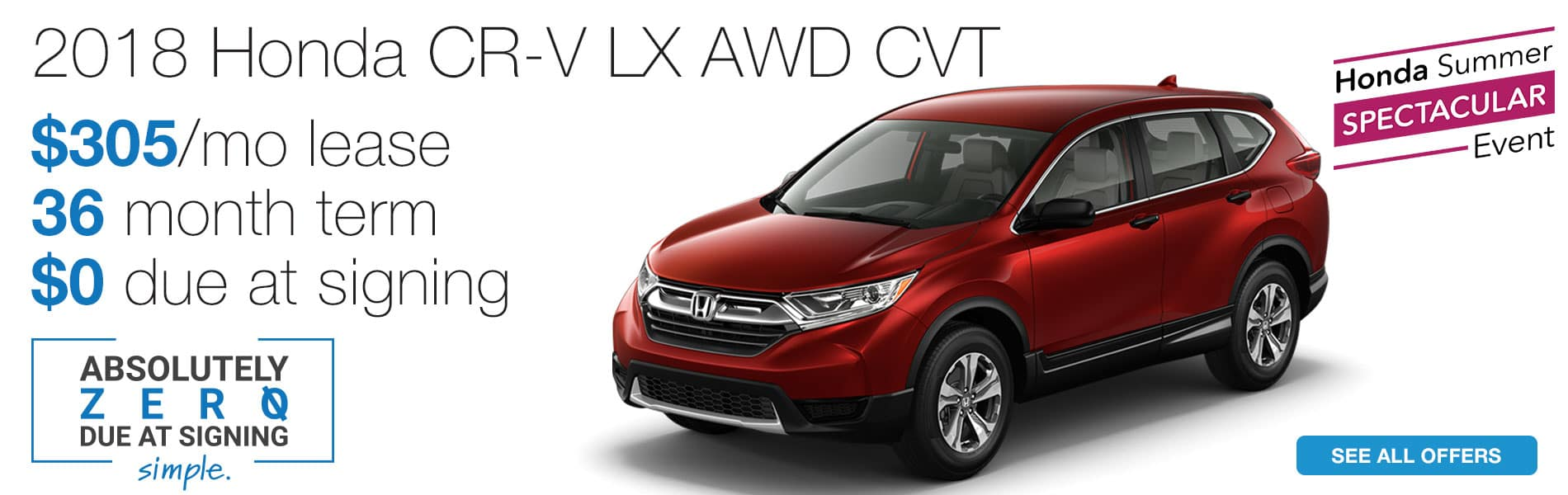 Lease a 2018 Honda CR-V LX AWD CVT for $305 per month with absolutely $0 due at signing