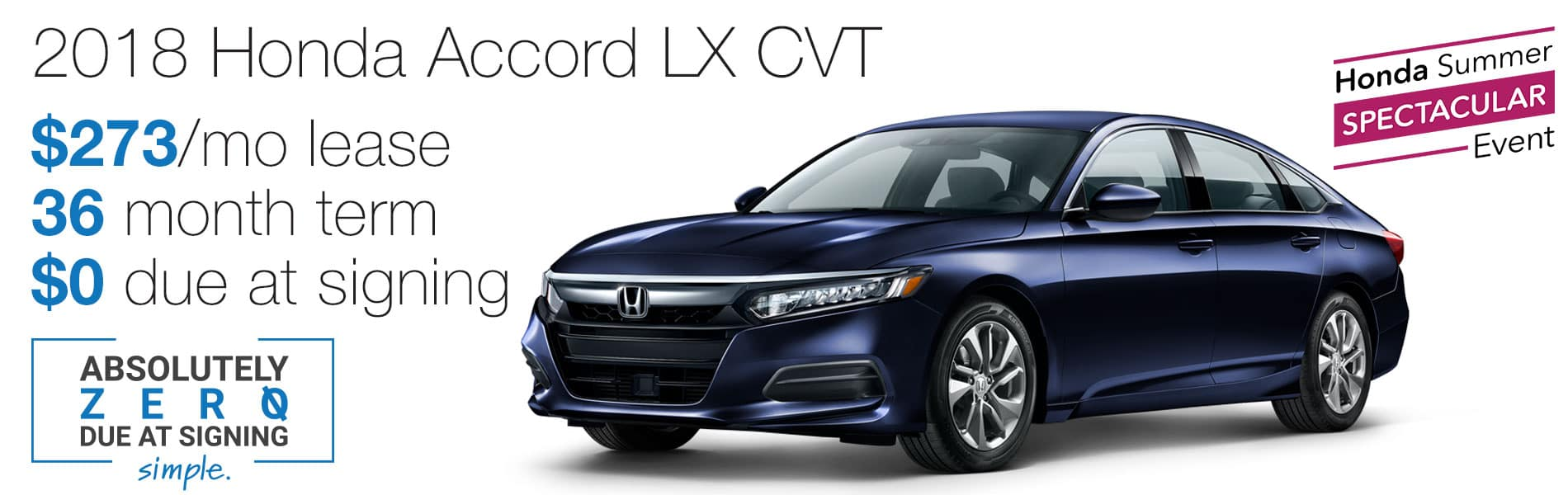 Lease a 2018 Honda Accord LX CVT for $273 per month with absolutely $0 due at signing