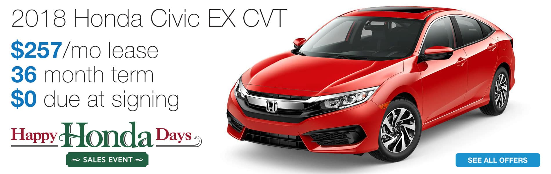 Lease a 2018 Honda Civic EX for $257 per month lease with $0 due at signing
