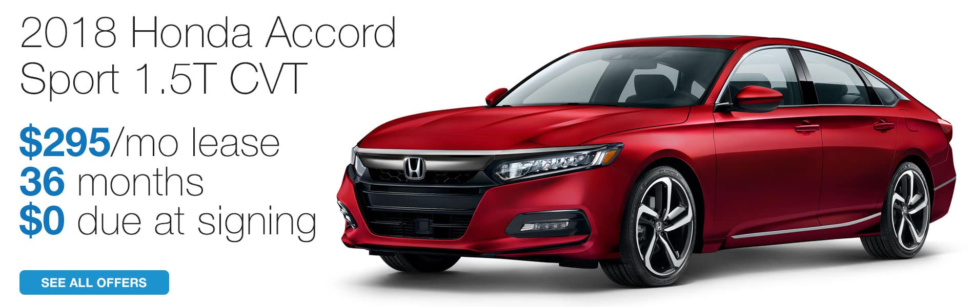 Lease a 2018 Honda Accord Sport CVT for $295 per month lease with $0 due at signing