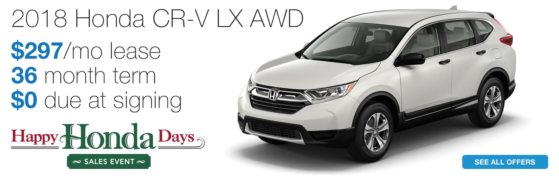 Lease a 2018 Honda CR-V LX AWD for $297 per month lease with $0 due at signing