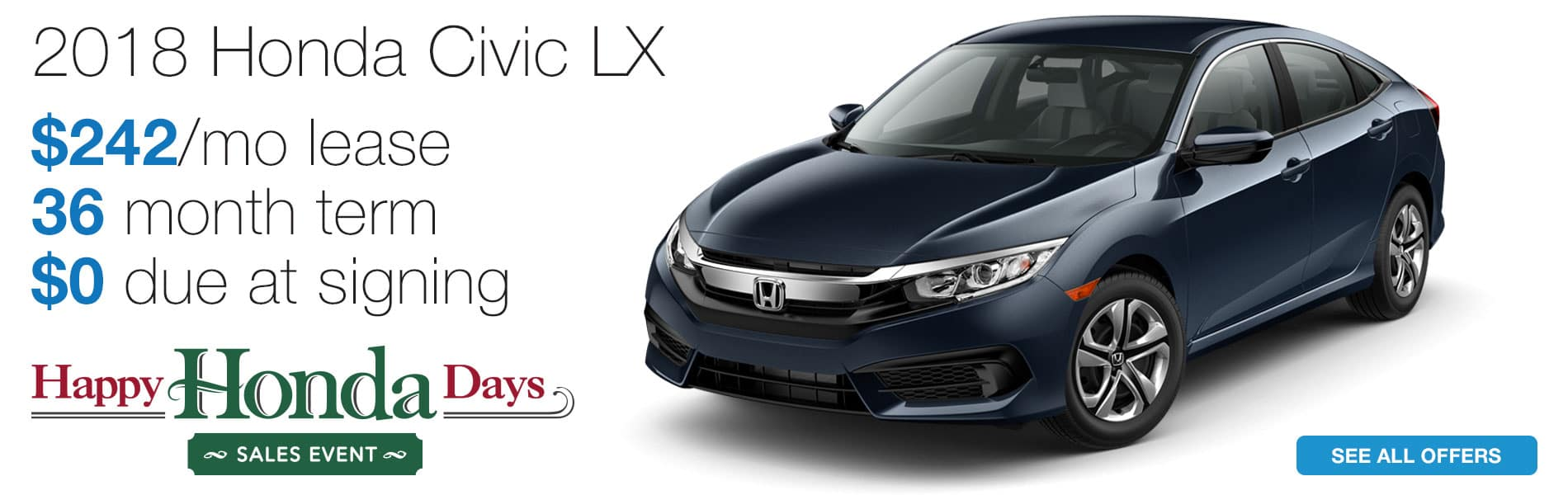 Lease a 2018 Honda Civic LX for $242 per month lease with $0 due at signing