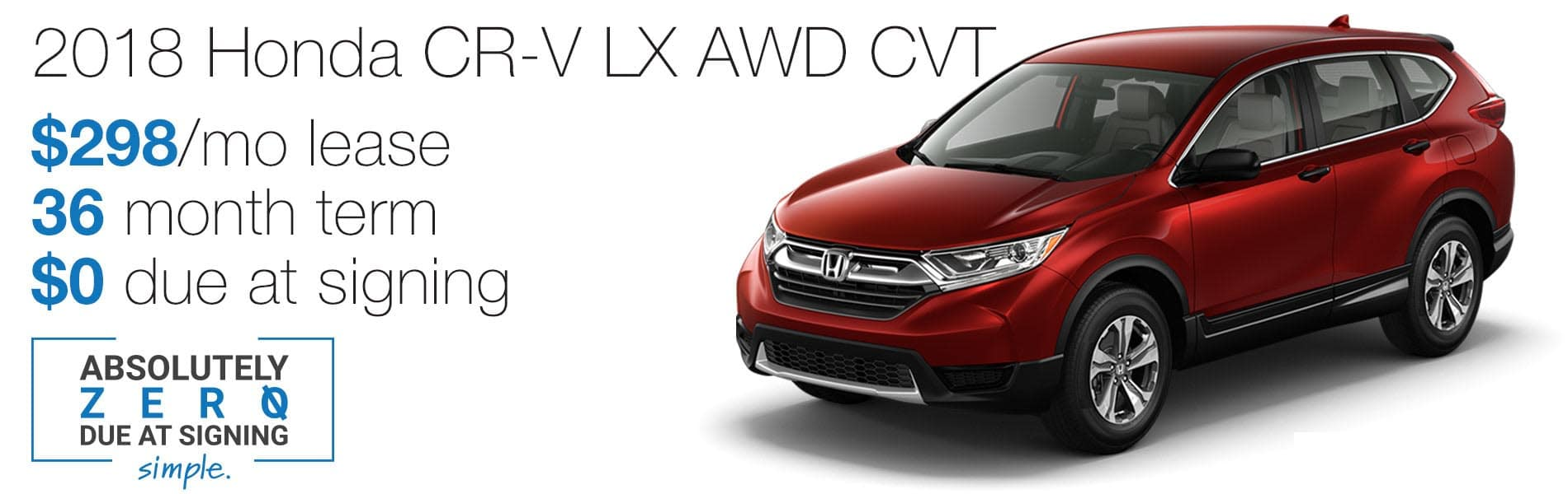 Lease A 2018 Honda CR V LX AWD For $298 Per Month With Absolutely $0