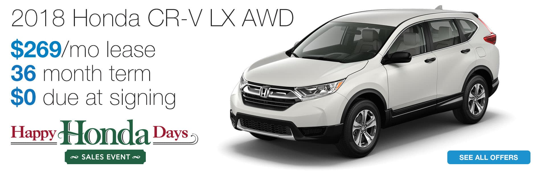 Lease a 2018 Honda CR-V LX AWD for $269 per month lease with $0 due at signing