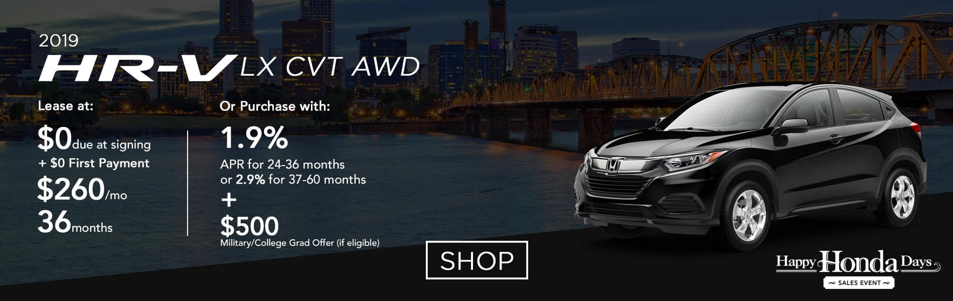 Lease a 2019 HR-V LX CVT AWD for $260 per month or purchase with 1.9% APR up to 36 months