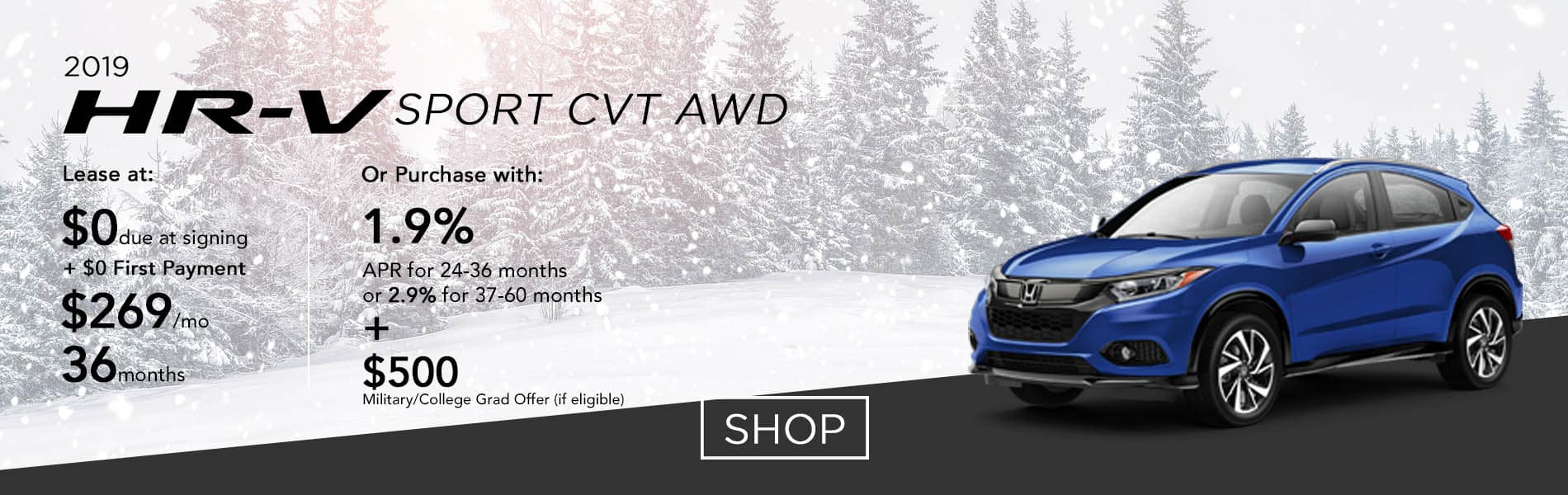 Lease a 2019 HR-V LX CVT AWD for $269 per month or purchase with 1.9% APR up to 36 months