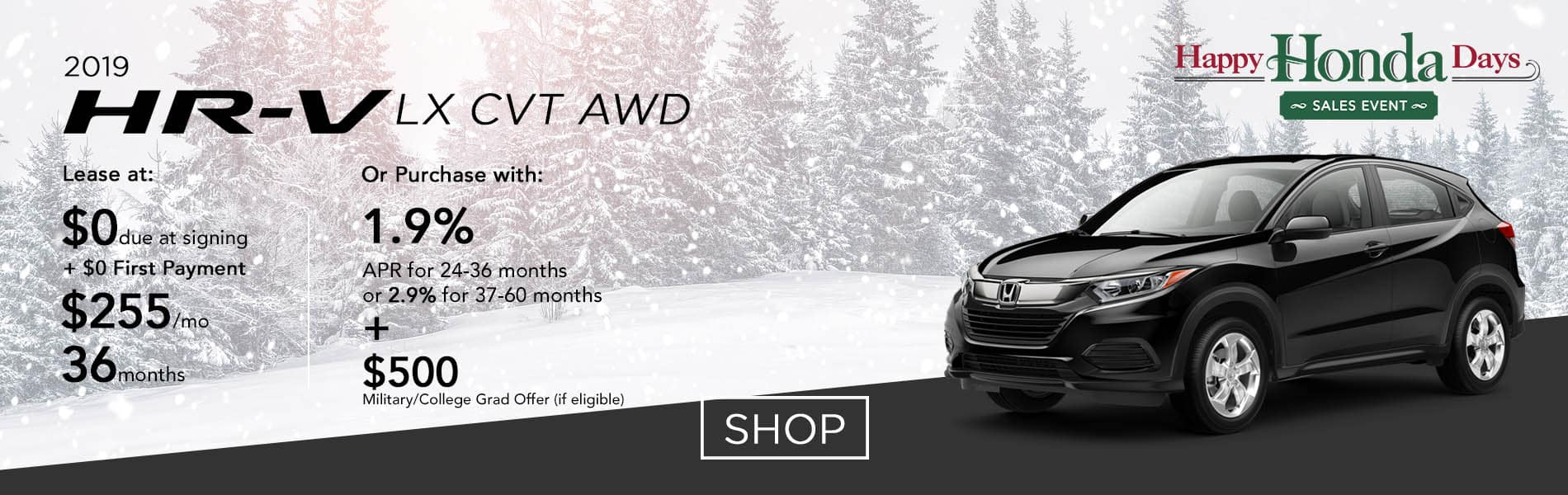 Lease a 2019 HR-V LX CVT AWD for $255 per month or purchase with 1.9% APR up to 36 months