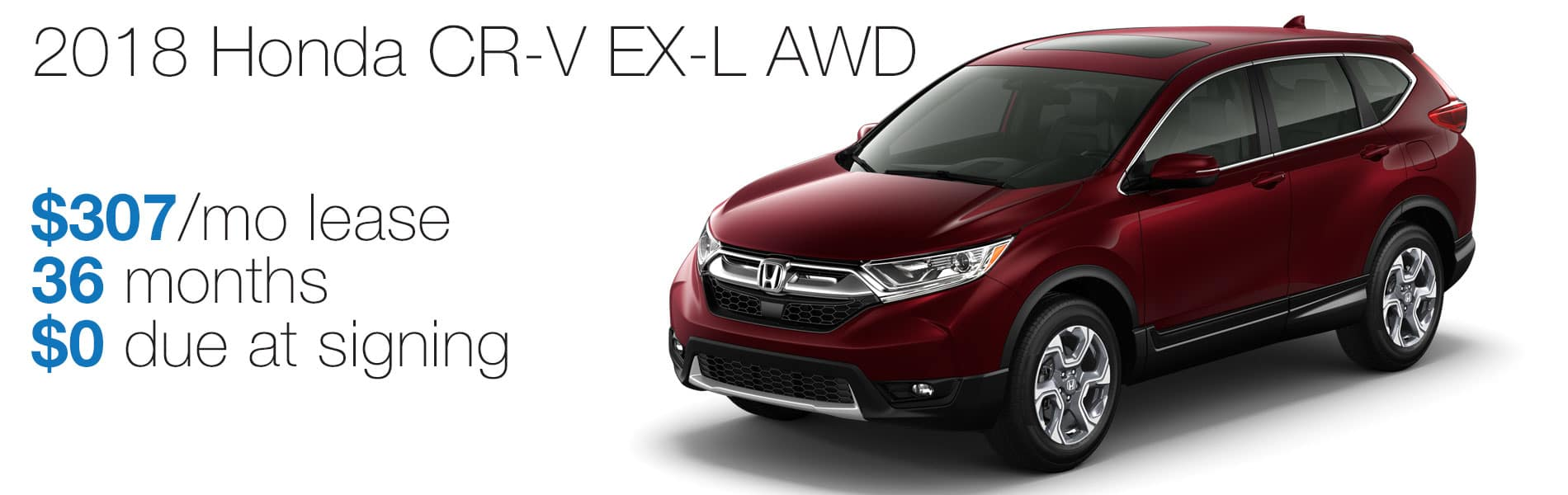 Lease a 2018 Honda CR-V EX-L AWD for $307 per month lease with $0 due at signing