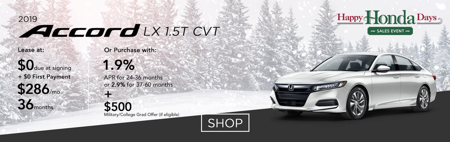 Lease a 2019 Accord LX 1.5T CVT for $286 per month or purchase with 1.9% APR up to 36 months
