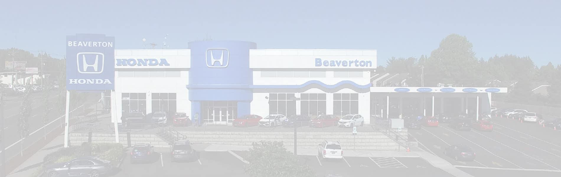 Beaverton Honda Family Run Honda Dealer In Portland Oregon