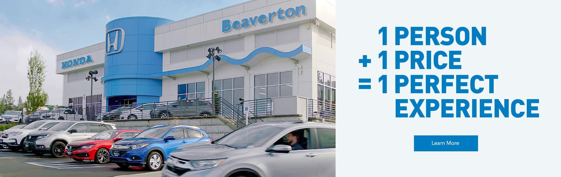 1 person plus 1 price equals 1 perfect experience. Bob Lanphere's Beaverton Honda