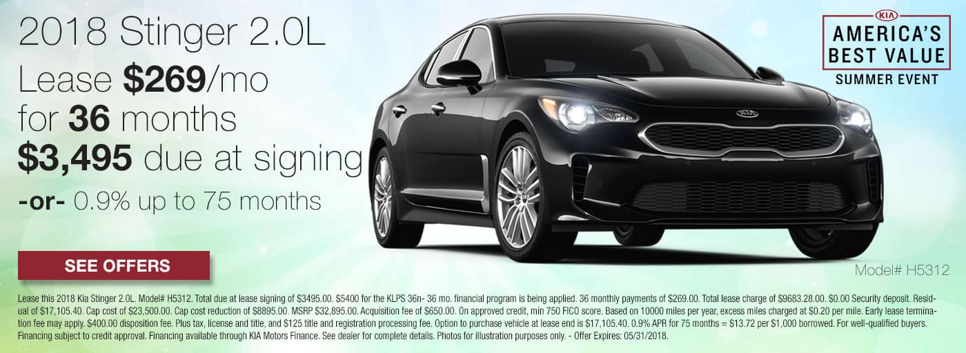 Lease a 2018 Kia Stinger 2.0L for $269/mo for 36 months with $3,495 down or 0.9% APR up to 75 months.