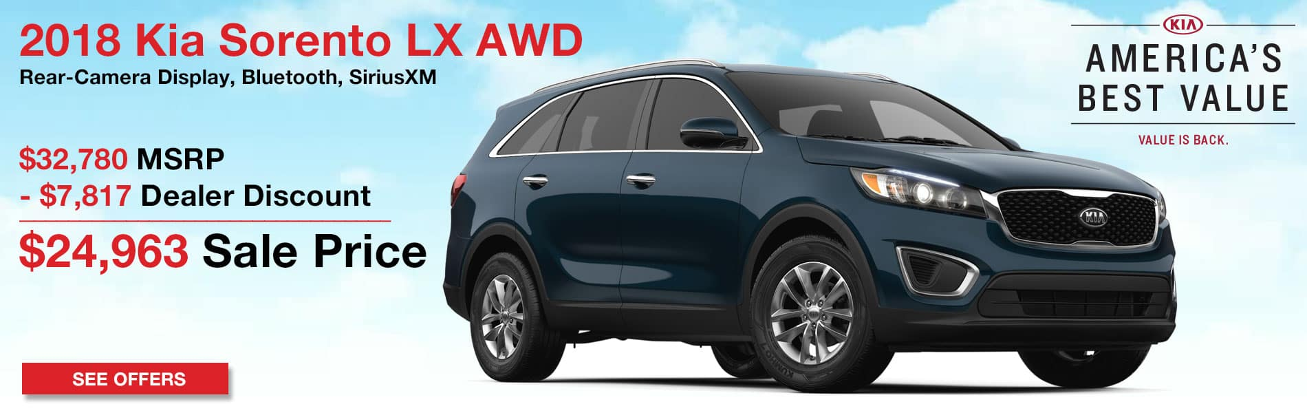 Up to $7,817 in dealer discount on the New 2018 Kia Sorento LX AWD