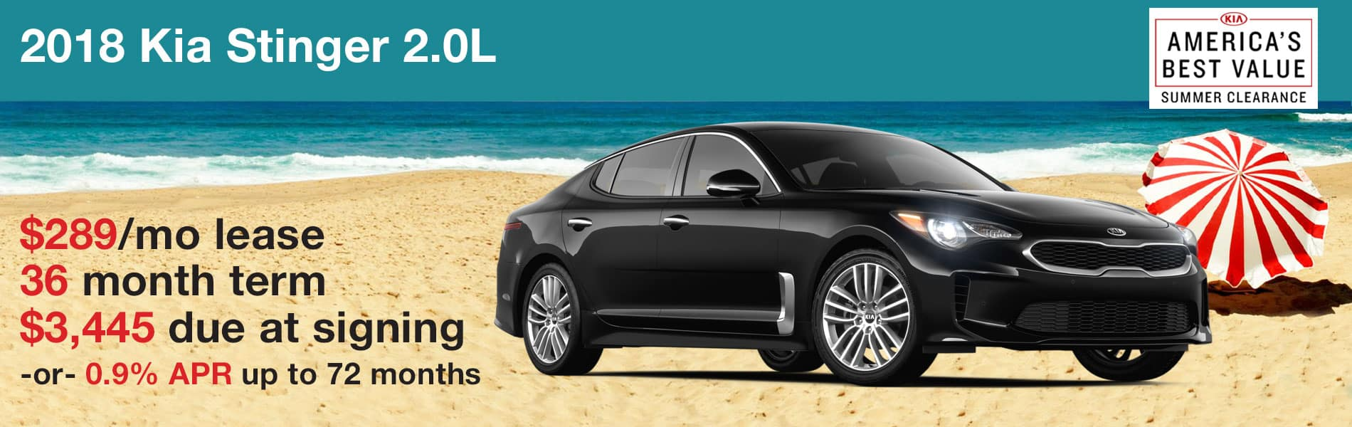 Lease a 2018 Kia Stinger 2.0L for $289 with $3,445 due at signing or 0.9% APR financing up to 72 months.