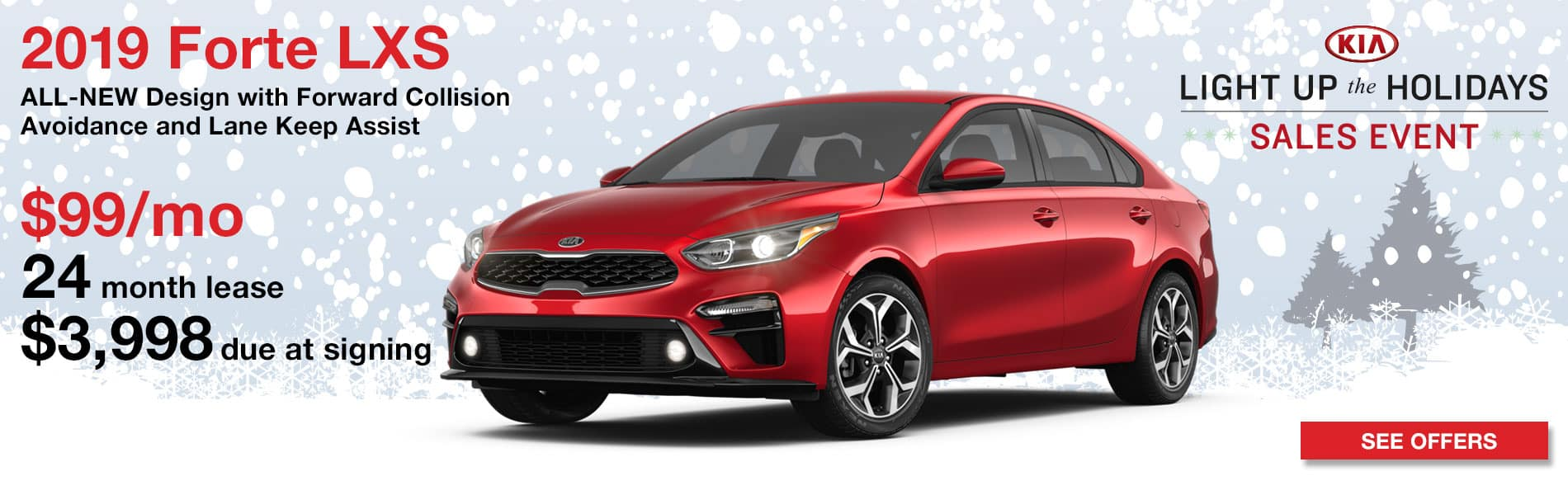 Lease a 2019 Forte LXS for $99 per month with $3,998 due at signing