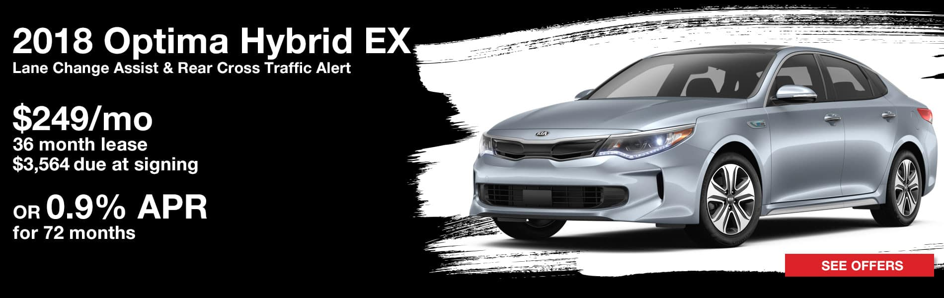 Lease a 2018 Optima Hybrid EX for $249 per month with $3,564 due at signing