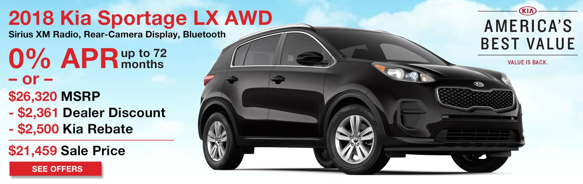 Up to $2,361 in dealer discount and $2,500 in Kia Rebate or 0% APR up to 72 months on the New 2018 Kia Sportage LX AWD