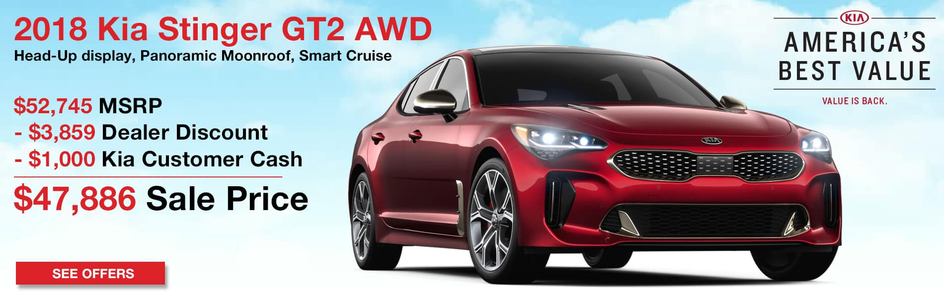 Up to $3,859 in dealer discount and $1,000 in Kia Customer Cash on the New 2018 Kia Stinger GT2 AWD