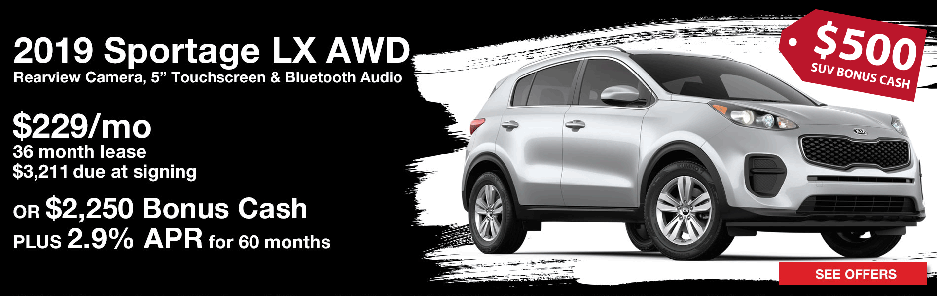 Lease a 2019 Kia Sportage LX AWD for $229 per month with $3,211 due at signing plus $500 SUV Bonus Cash