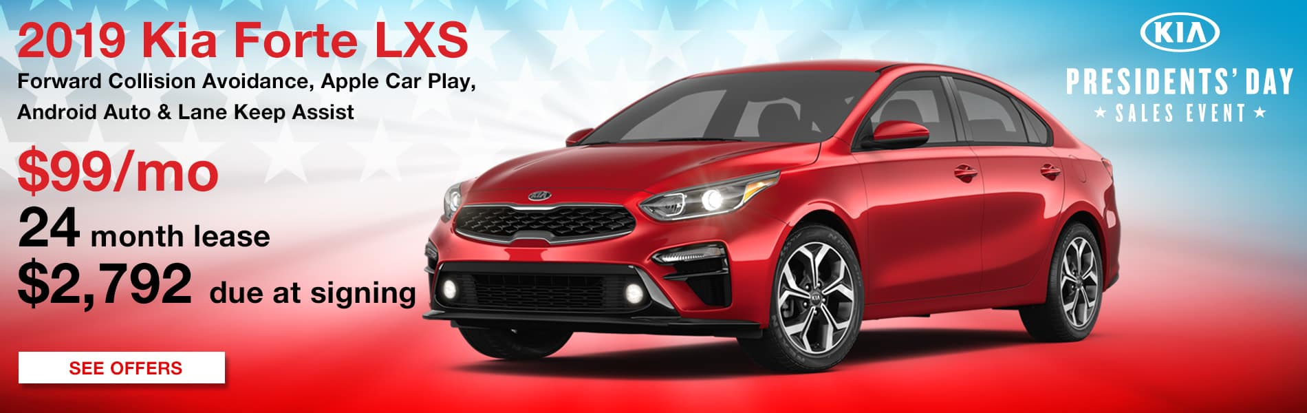 Lease a 2019 Forte LXS for $99 per month with $2,792 due at signing