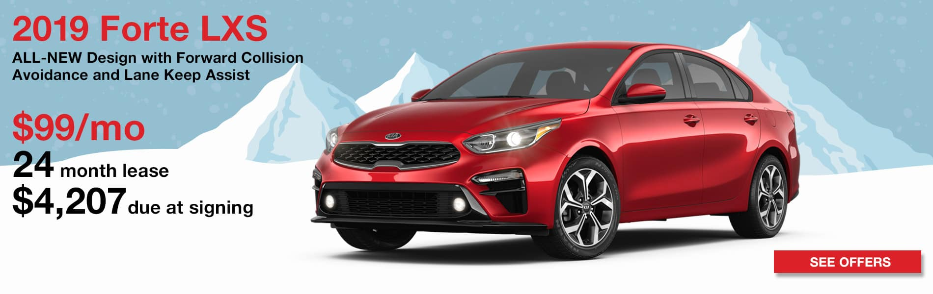 Lease a 2019 Forte LXS for $99 per month with $4,207 due at signing