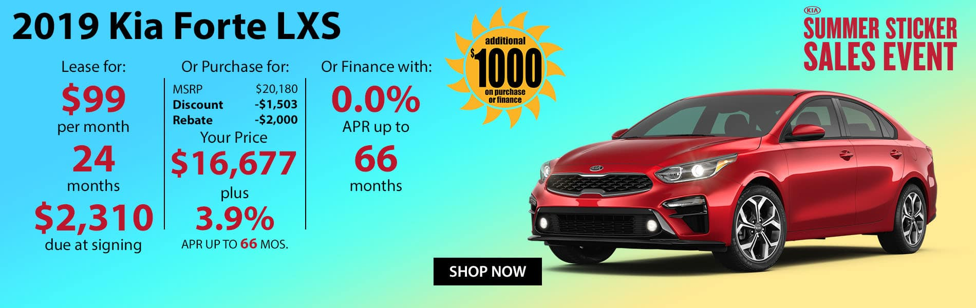 Lease a 2019 Kia Forte LXS for $99 per month or finance with 0% APR up to 66 months