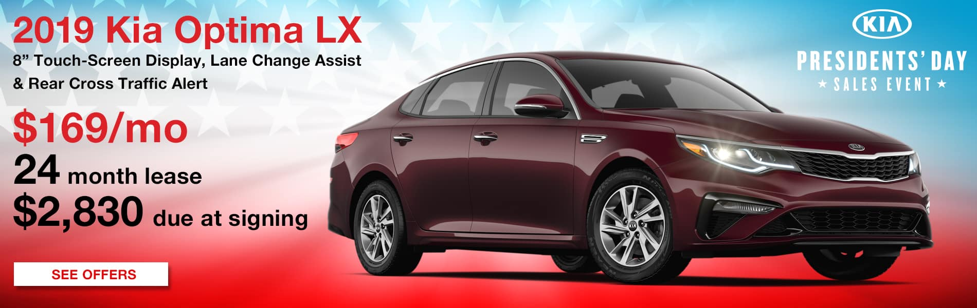 Lease a 2019 Optima LX for $169 per month with $2,830 due at signing.