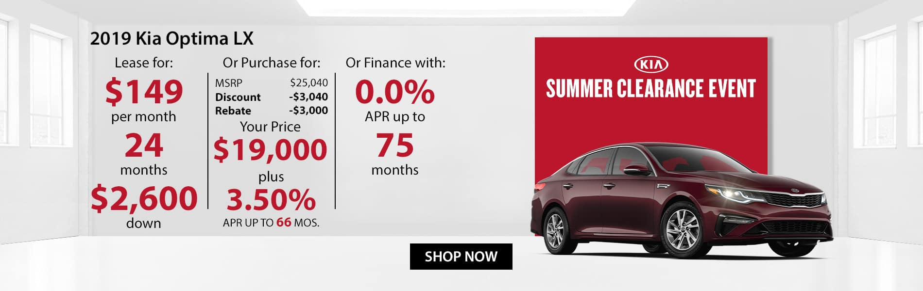 Special offer on 2019 Kia Optima LX Lease for $149 or Purchase for $19,000 with 3.5% APR or get 0% APR for 75 months.