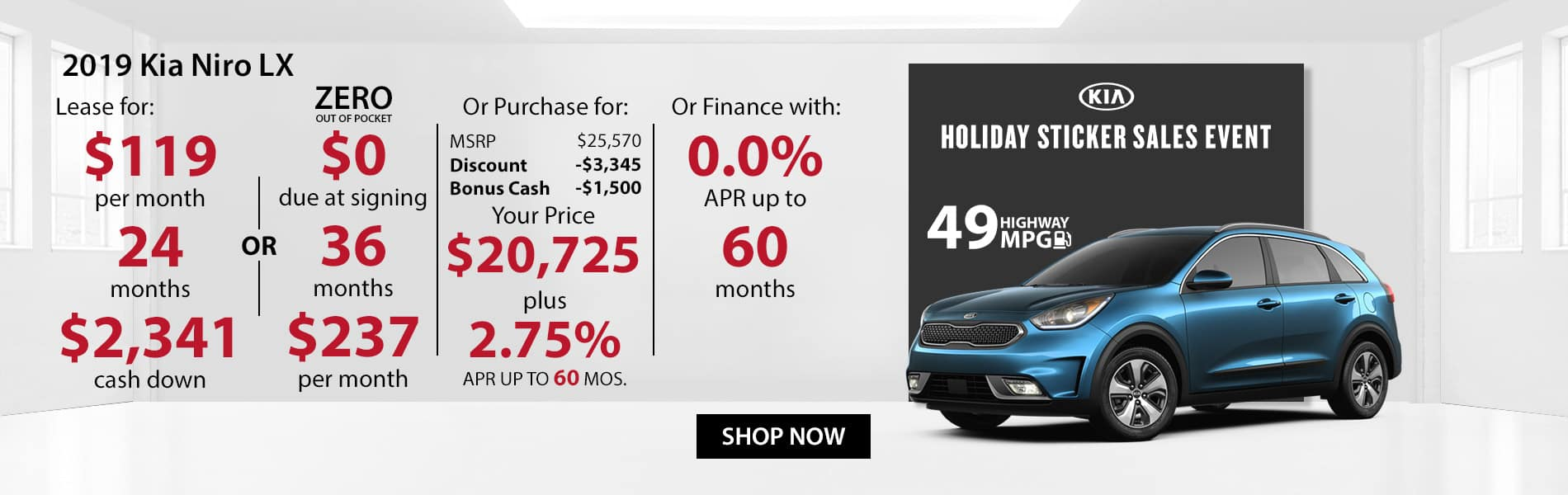 Special offer on 2019 Kia Niro LX Lease for $119 with $2,341 down or Purchase for $20,725 with 2.75% APR or get 0% APR for 60 months.