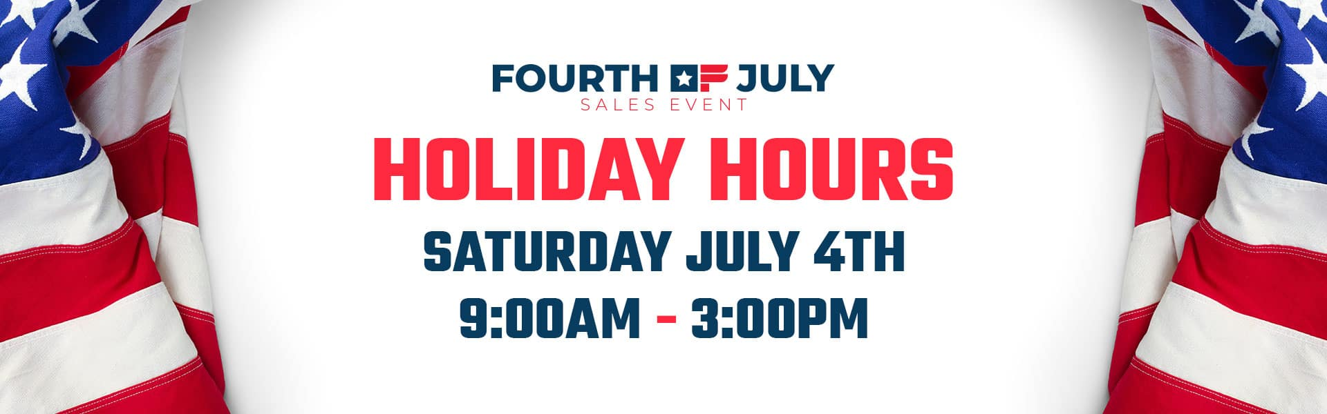 July 4th Sale/Hours