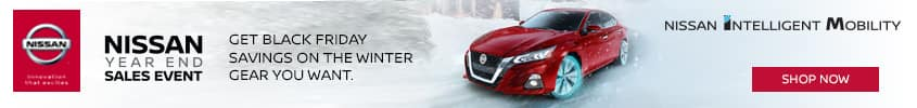 BLACK FRIDAY SAVINGS on the winter gear you want at Gunter Nissan in Martinsville, VA