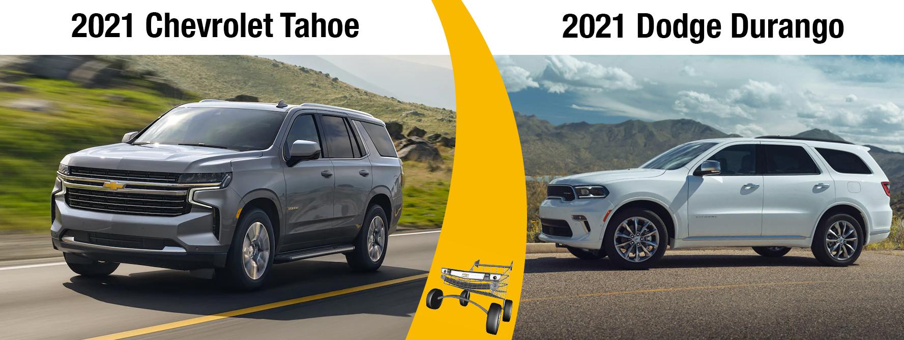 New 2021 Chevrolet Tahoe Vs. the 2021 Dodge Durango