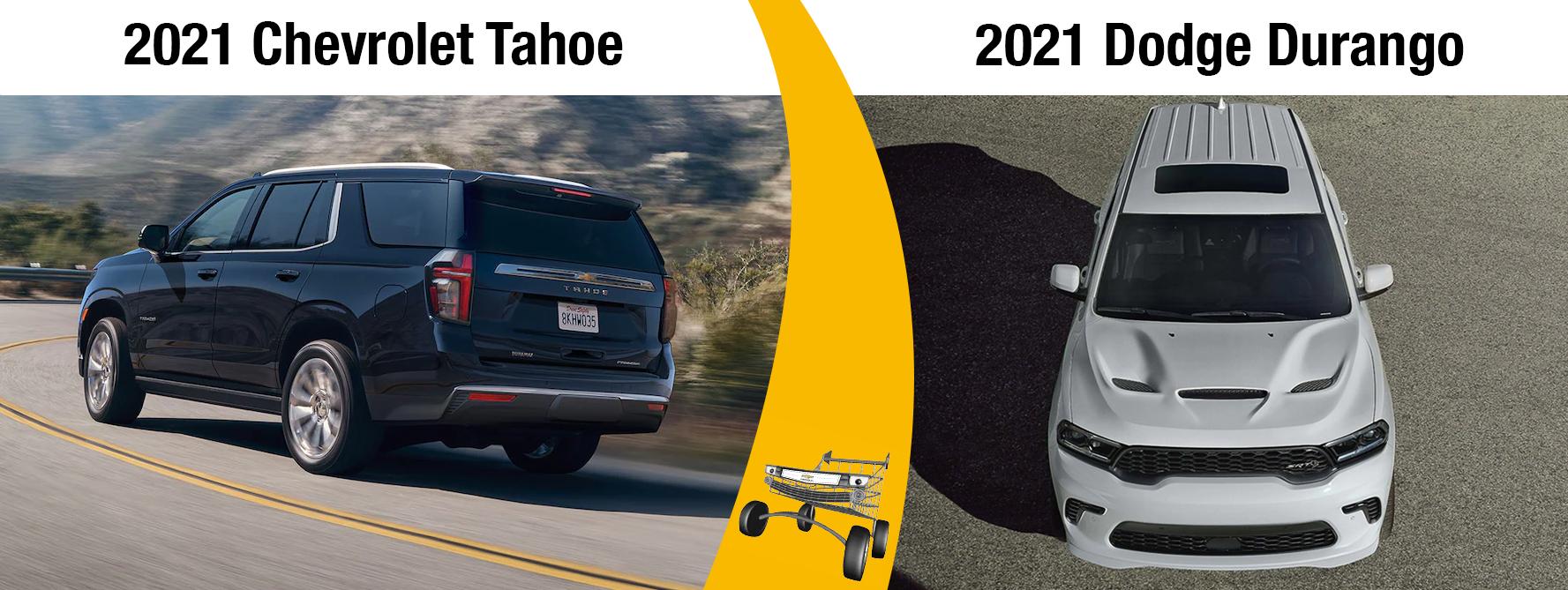 New 2021 Chevrolet Tahoe Vs. the 2021 Dodge Durango Differences