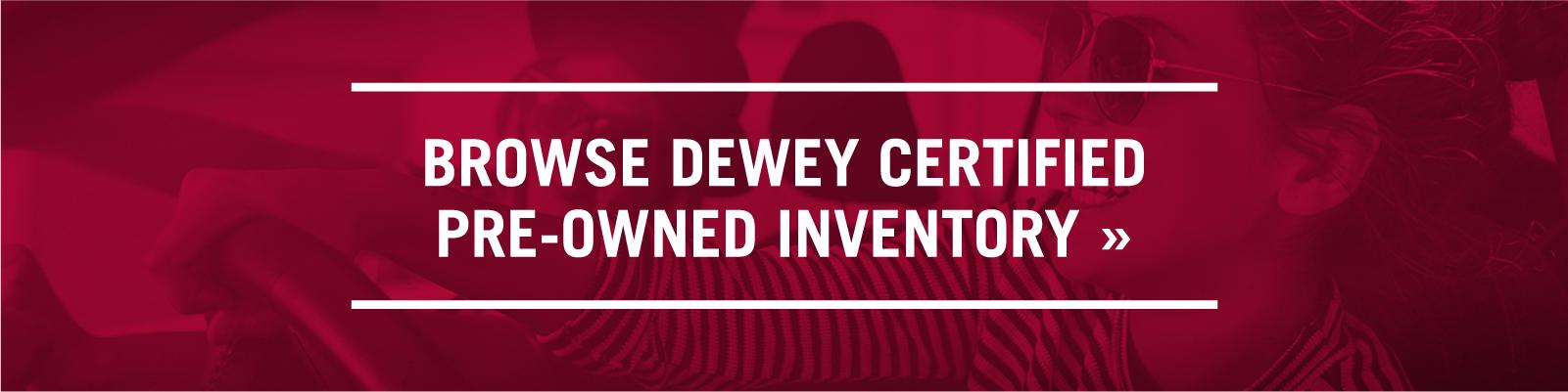 Dewey Certified Pre-Owned