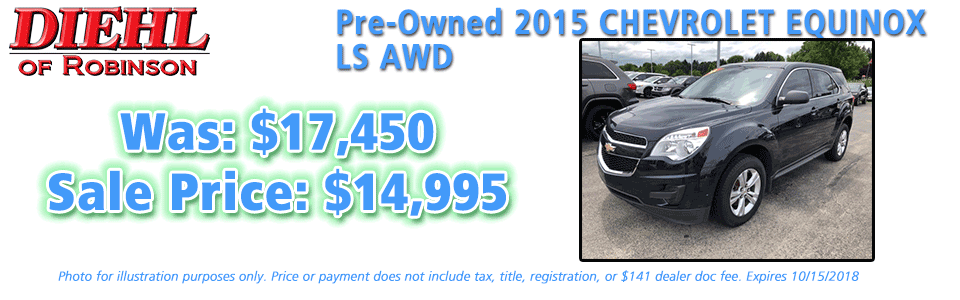 pre-owned specials preowned specials used specials diehl automotive diehl of robinson robinson township 6181 Steubenville Pike, McKees Rocks, PA 15136 pre-owned 2015 chevrolet equinox ls awd