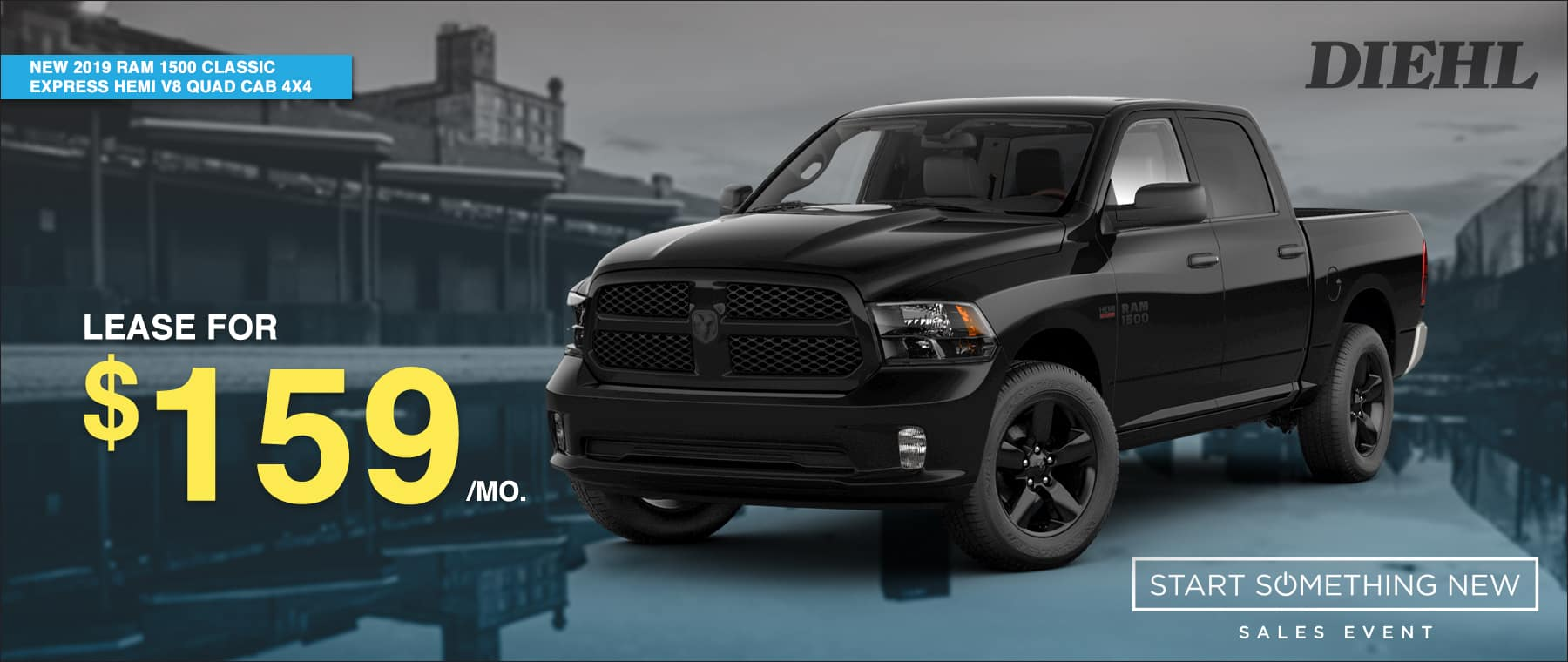 D190952_2019RAMCLASSICC Diehl Chrysler dodge jeep ram Robinson pa diehl automotive group start something new sales event RAM LEASE SPECIAL