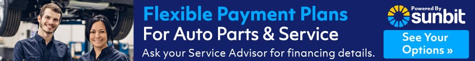 Flexible Payment Plans for Auto Parts & Service. Ask your Service Advisor for financing
